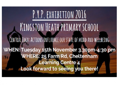 PYP Exhibition 2016 – ALL WELCOME!