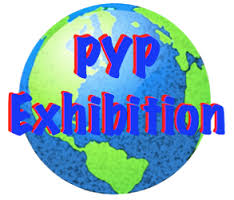 YEAR 6 PYP EXHIBITION